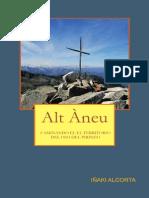 Alt Àneu. Caminando en El Territorio Del Oso Del Pirineo