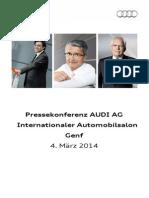 Audi-Pressekonferenz Internationaler Automobilsalon Genf 2014