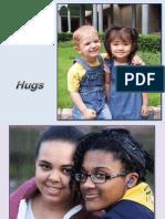 Abraços - Hugs