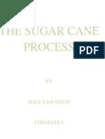 Sugar Cane Process Chemistry Project