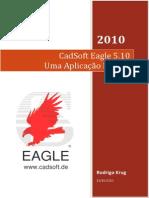 CadSoft Eagle 5.10 - Uma Aplicação Prática _Rodrigo Krug.pdf