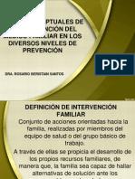 BASES CONCEPTUALES DE LA INTERVENCIÓN DEL MED FAM