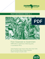 FARM-Africa Policy and Research:From Grassroots to Government FARM-Africa's experiences influencing policy in sub-Saharan Africa