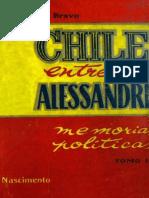Chile entre dos Alessandri. Memoria política. T.II.