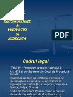 ACORDUL DE RECUNOAŞTERE A VINOVĂŢIEI ŞI JUDECATA apr.2011