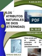 08-JUL-2012-LOS-ATRIBUTOS-NATURALES-DE-DIOS-(ETERNIDAD)-Adultos.ppt