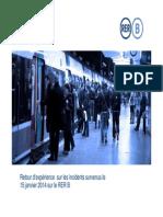 Presentation de La SNCF Et RFF - Retour d Experience Sur l Incident Du RER B Le 15 Janvier 2014