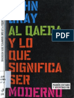 Gray, John N. - Al Qaeda y lo que significa ser moderno (2003.pdf