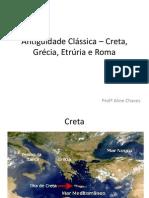 Antiguidade Clássica – Creta, Grécia, Etrúria