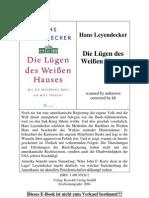 Die Lügen des Weißen Hauses - Leyendecker, Hans