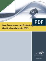 Identity Fraud Consumer Report