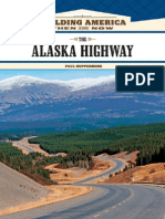 The Alaska Highway - Building America - Then and Now (2009) Paul Kupperberg
