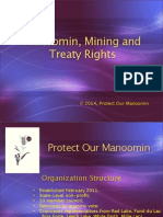 """""""Manoomin, Mining, and Treaty Rights"""" - Protect Our Manooomin, Presented by Robert DesJarlait, PowerPoint presentation at Federation of United Tribes March 1-2, 2014 held at Ho Chunk Wisconsin."""