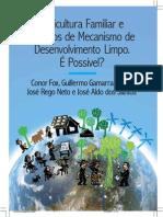 Agricultura Familiar e Mecanismo Desenvolvimento Limpo-Mdl