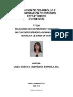 RELACIONES DE COOPERACIÓN Y ASISTENCIA MILITAR ENTRE REPÚBLICA DOMINICANA Y LA REPÚBLICA DE CHINA EN TAIWÁN DE LA AUTORA
