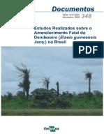 EMBRAPA 2008 Estudos Realizados Sobre o Amarelecimento Fatal Do Dendezeiro (Elaeis Guineensis Jac