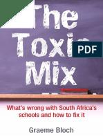 The Toxic Mix