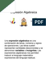 expresinalgebraica-110403065412-phpapp01