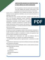 MODELO DE PLANIFICACIÓN  PARA OBRAS DE CORTA DURACIÓN