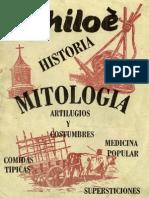 Chiloé, historia, mitología, artilugios y costumbres