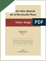 Treinta Anos Despues de La Revolucion Rusa