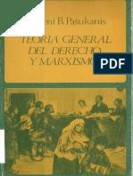 Pashukanis, Evgeny. Teoria General Del Derecho y Marxismo