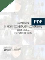 Construcción de archivo documental histórico patrimonial, siglos XVI al XX del territorio
