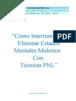 Como Interrumpir y eliminar estados mentales molestos con tecnicas PNL