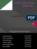 Ameloblastik Fibroma Ppt