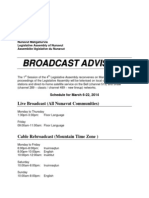 Broadcast Advisory 1st and 2nd Sessions of the Fourth Legislative Assembly