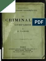 G. Tardé - La criminalité comparée