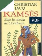 Bajo La Acacia de Occidente - Christian Jacq