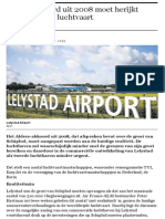 """Uitbreiding vliegveld Lelystad minder nodig"""