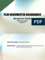 Film Dokumenter Breakdance - Manajemen Desain