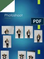 Photo Shoot Photos