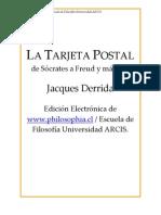 DERRIDA JACQUES - La Tarjeta Postal de Socrates a Freud