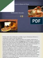 Tecnicas de Fabricação de Massas de Pizzas