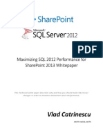 Maximizing SQL 2012 Performance for SharePoint 2013