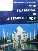 The Taj Mahal is a Temple Place