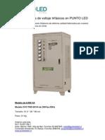 Estabilizadores de voltaje trifásicos 6 y 15KVA en PUNTO LED