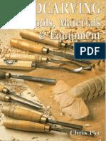 Chris Pye _ Woodcarving Tools, Materials