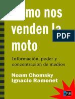 Noam Chomsky Ignacio Ramonet. Como Nos Venden La Moto