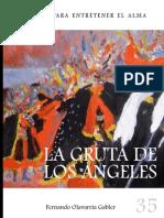 Cuentos Para Entretener El Alma. La Gruta de Los Angeles