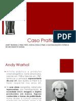 Caso Prático 1 - Andy Warhol