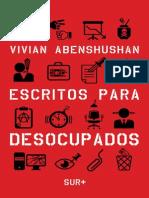 Escritos para desocupados - Vivian Abenshushan