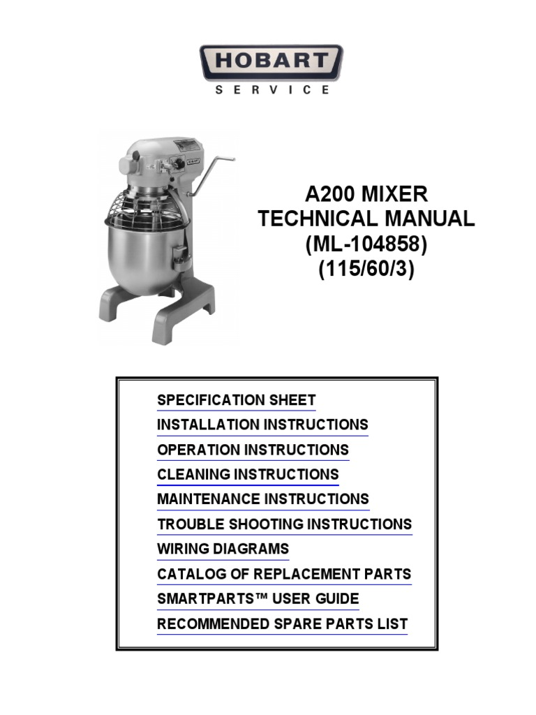 A200 Technical Manual | Mixer (Cooking) | Cakes