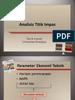 Ekonomi Teknik 08 - Analisis Titik Impas & Sensitivitas