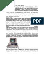 Historia de La Computadora y El Usuario