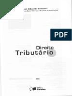 SCHOUERI, Luis Eduardo. Direito Tributário.