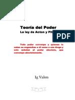 Ig. Valen - Teoría del Poder. La ley de Acton y Pitt
